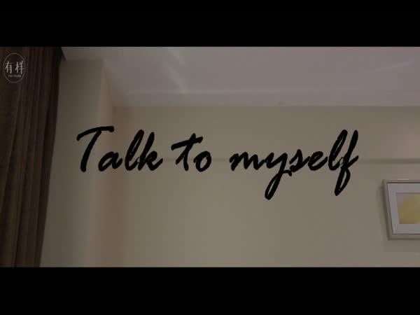 Talk to Myself (微电影)